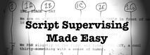 SCRIPT SUPERVISING MADE EASY